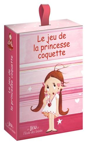 La  princesse coquette  : le jeu