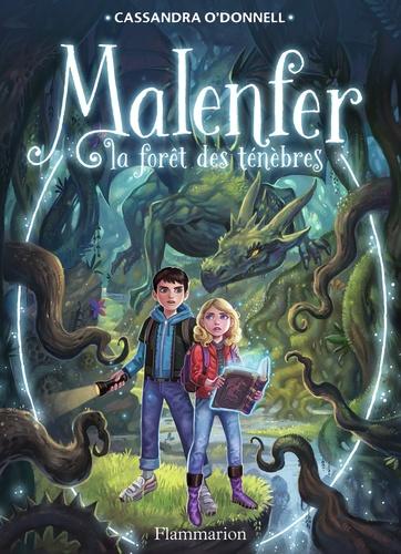 Malenfer  v.1  : la forêt des ténèbres , La vallée magique