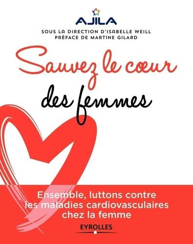 Sauvez le coeur des femmes