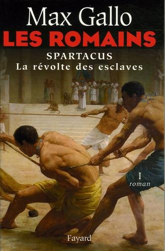 Les Romains (1) : Spartacus la révolte des esclaves