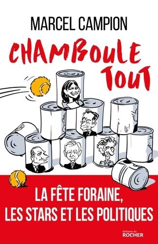 Chamboule-tout  : la fête foraine, les artistes et les politiques