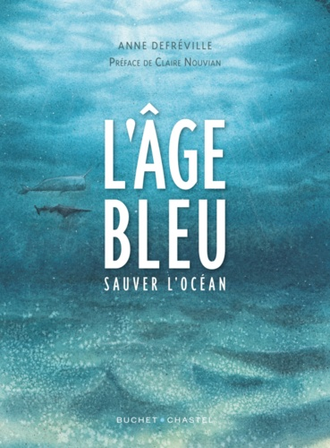 L'âge bleu : sauver l'océan