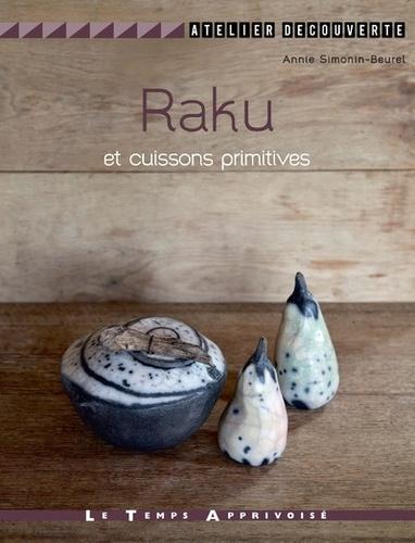 Raku et cuissons primitives