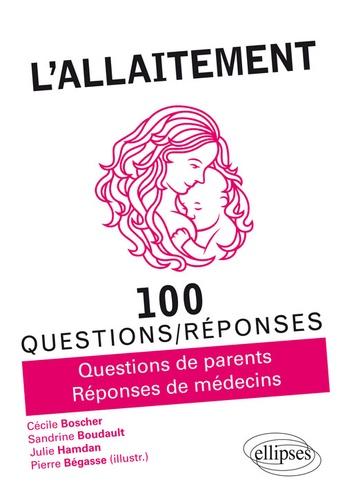 L'allaitement  : questions de parents, réponses de médecins