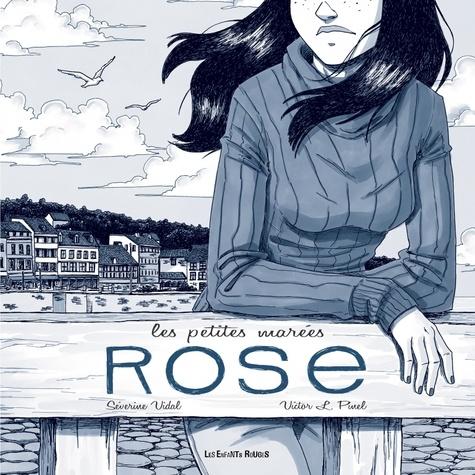 Rose / Séverine Vidal | Vidal, Séverine. Auteur