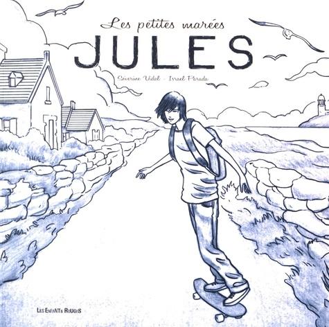 Jules / Vidal severine | Vidal, Séverine. Auteur