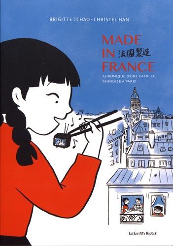 Made in France : 68-78, chronique d'une famille chinoise à Paris