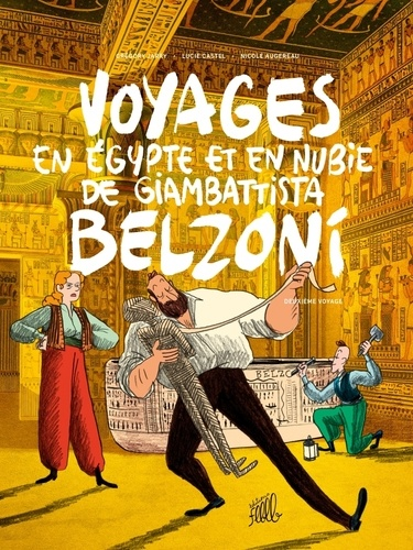 Voyages en Egypte et en Nubie de Giambattista Belzoni  v.2 , Deuxième voyage