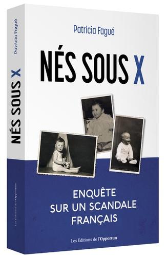 Nés sous X  : enquête sur un scandale français