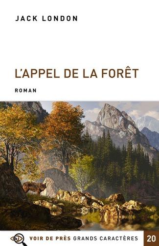 L' appel de la forêt suivi de Bâtard