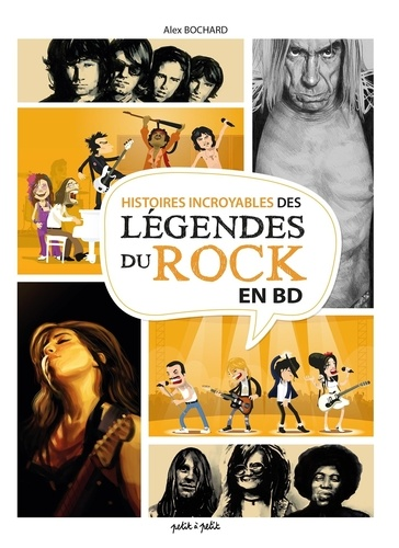 Histoires incroyables des légendes du rock en BD