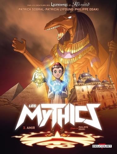 Les Mythics  v.3 , Amir