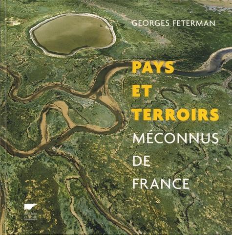 Pays et terroirs méconnus de France
