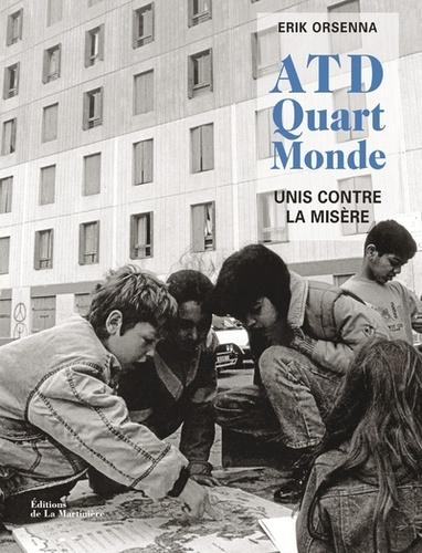 ATD Quart Monde  : unis contre la misère