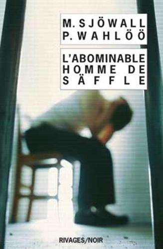 Vignette du document L'abominable homme de Säffle : le roman d'un crime