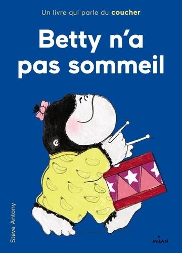 Betty n'a pas sommeil  : un livre qui parle du coucher