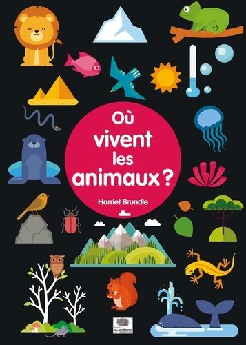 Où vivent les animaux ?