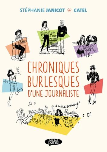 Chroniques burlesques d'une journaliste  : série de 12 épisodes