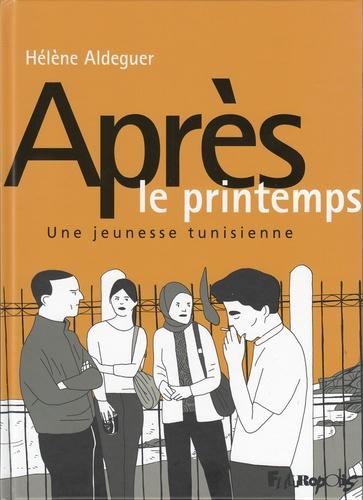 Après le printemps  : une jeunesse tunisienne