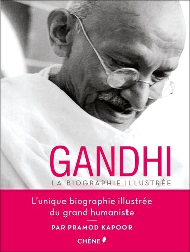 Gandhi  : la biographie illustrée