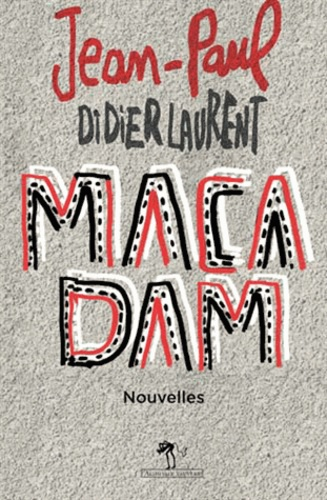 Macadam : nouvelles