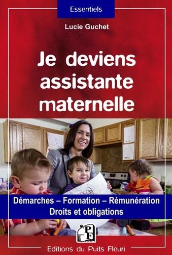 Je deviens assistante maternelle  : droits et obligations