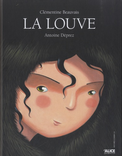 La louve / texte de Clémentine Beauvais | Beauvais, Clémentine (1989-....). Auteur