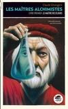 Les maîtres alchimistes  v.1 , Le maître des élixirs