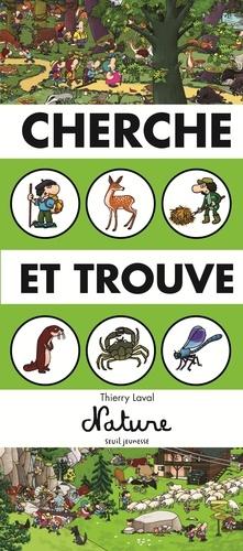 Cherche et trouve Nature / Laval, Thierry   Laval
