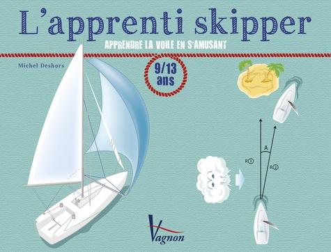 L'apprenti skipper  : 9-13 ans
