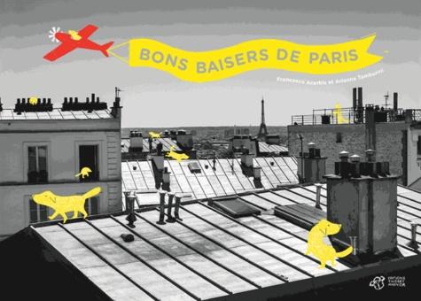 Bons baisers de Paris / Francesco Acerbis & Arianna Tamburini | Acerbis, Francesco. Auteur
