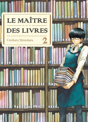 Le maître des livres / Umiharu Shinohara | Shinohara, Umiharu. Auteur